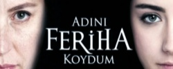 І named her Feriha - 33. Part 2